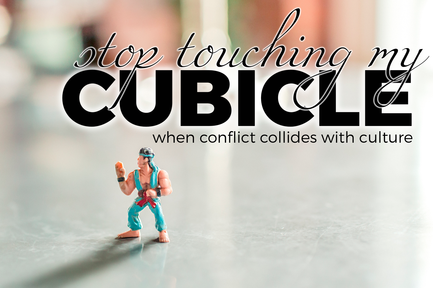 Stop Touching My Cubicle